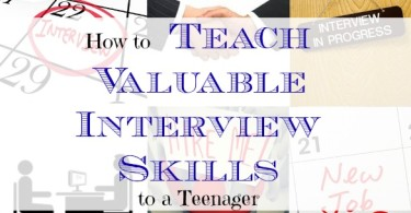 teaching interview skills, teaching a teenager interview skills, job interview tips