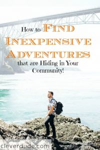 inexpensive adventures, frugal adventures, budget adventures