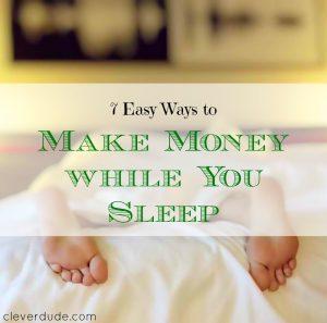 passive income, making money while you sleep, side hustle