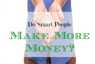smart people make more money, making more money advice, make money