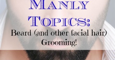 manscaping, manly grooming, manly topics