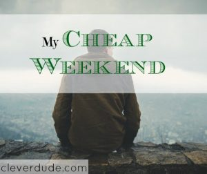 cheap weekend, frugal weekend, relaxing weekend