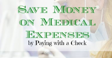 medical expenses, paying with a check, save money on medical expenses