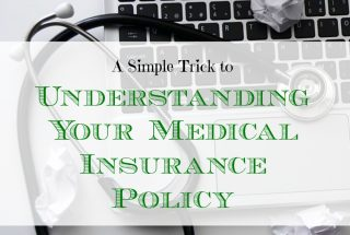 medical insurance policy tips, understanding your medical insurance policy, tricks to understand your medical insurance policy