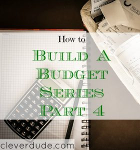 building wealth, creating a budget, budget advice