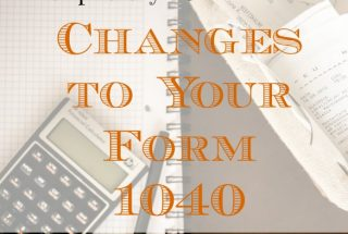 1040 tips, 1040 changes, tax form tips