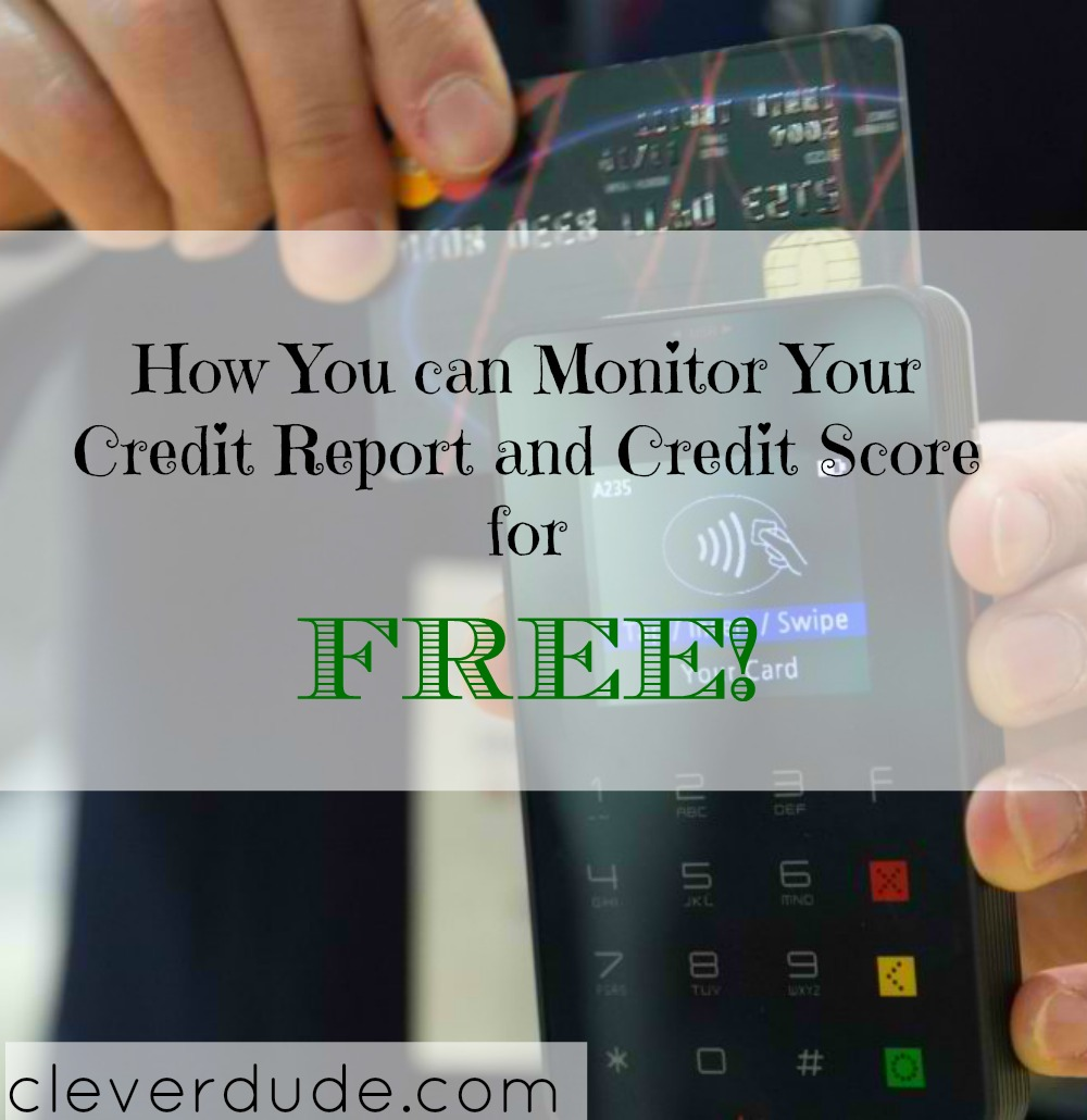free credit report, free credit score, monitoring your credit for free
