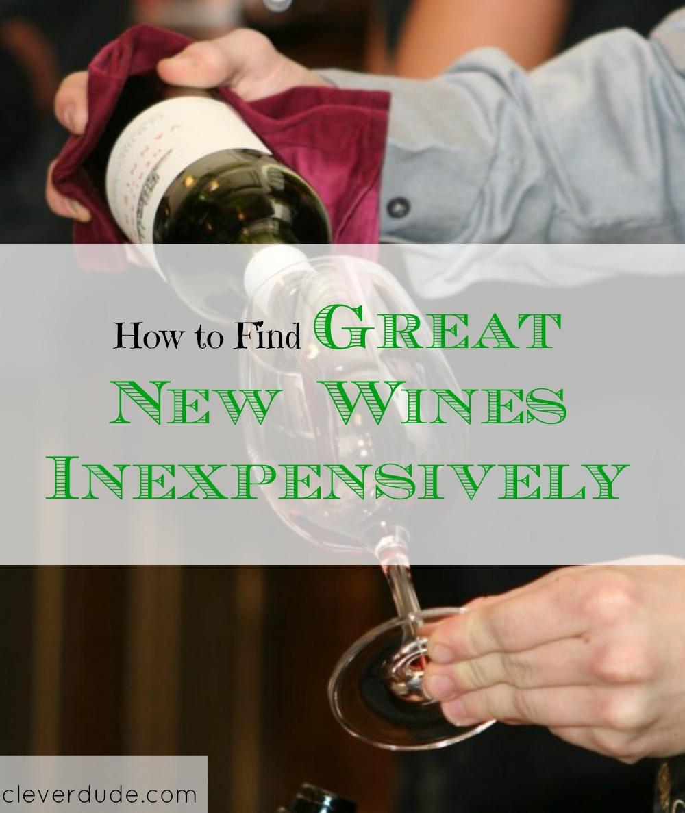 good quality wine, inexpensive wine, inexpensive new wines