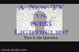purchasing a new TV, replacing the TV, TV lightbulb
