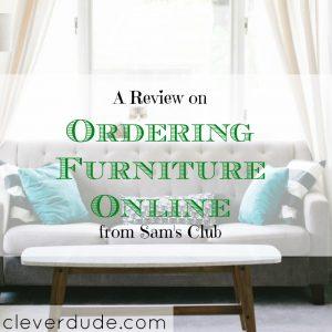 ordering furniture online, ordering furniture at sam's club, purchasing online