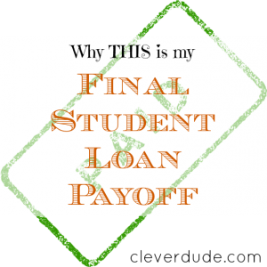 final student loan payoff, student loan advice, student loan payoff