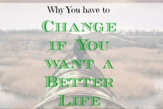 life advice, how to have a better life, better life tips