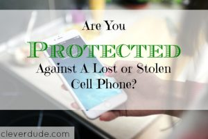cellphone protection, stolen cellphone, cellphone insurance