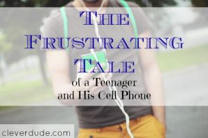 teenagers and cellphones, parenting tips, parenting advice
