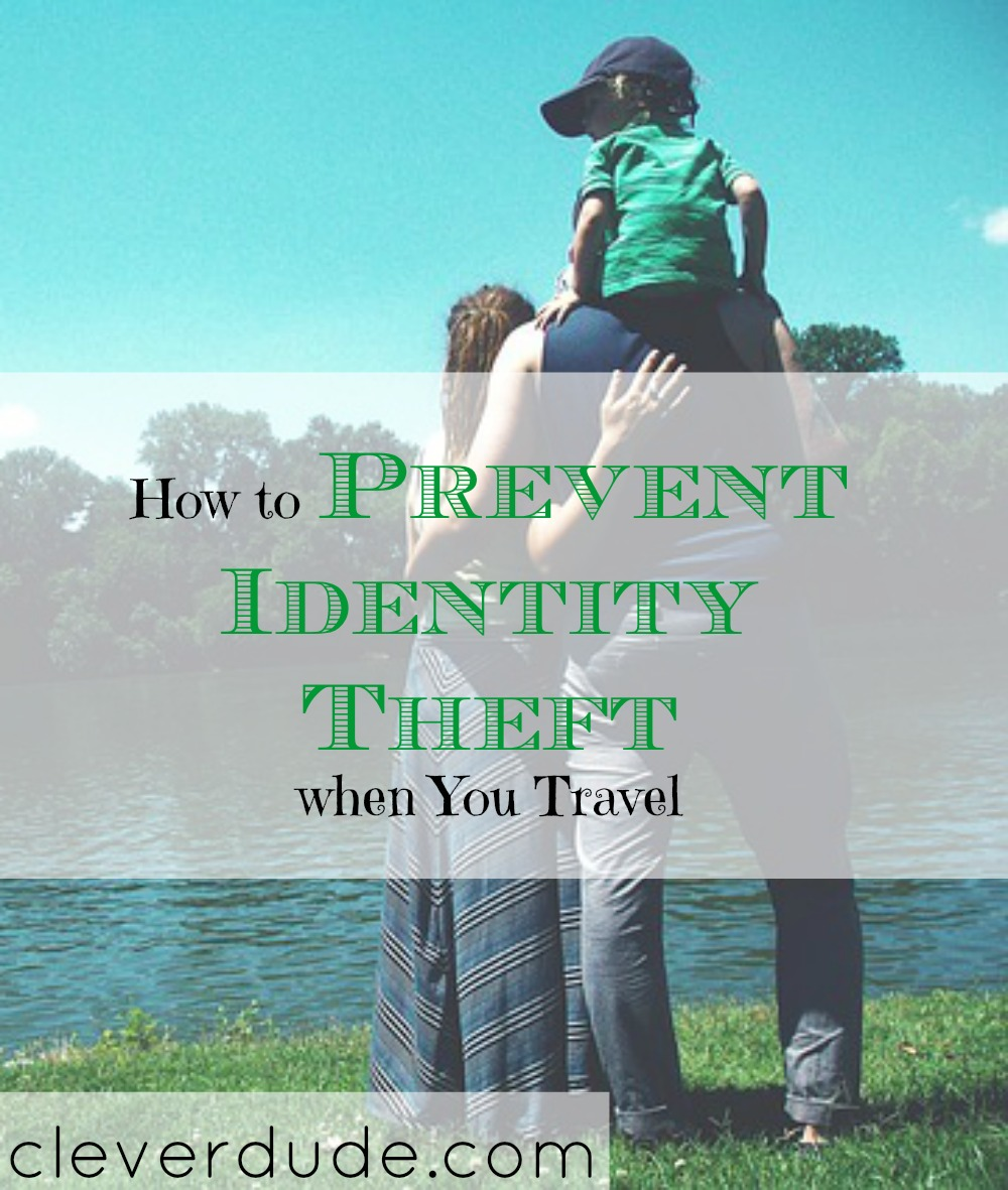 travel tips, preventing identity theft when you travel, travel advice