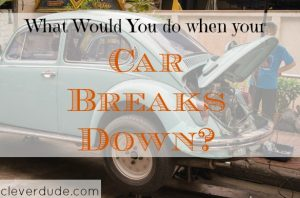car breakdown, car breakdown tips, car problems