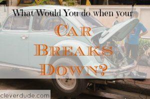 car breakdown, car breakdown tips, car problems