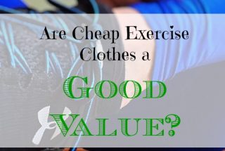 exercise clothes advice, cheap exercise clothes, good value for cheap exercise clothes