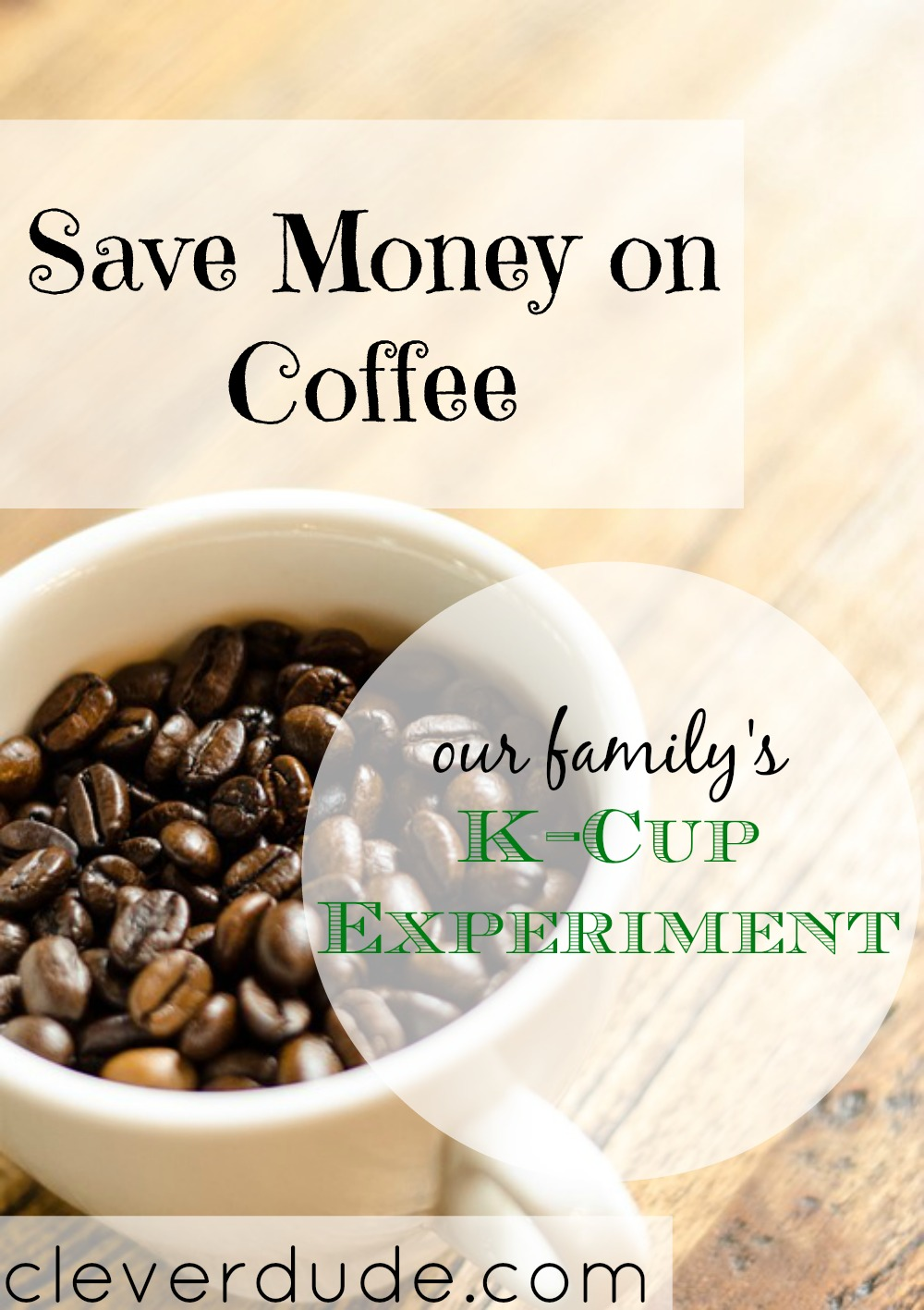 saving money on coffee, k-cup experiment, coffee saving tips, Recycling K-Cups
