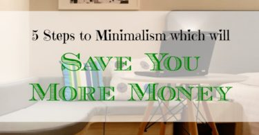 minimalism tips, saving more money, frugal tips