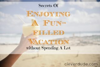 frugal vacation, budget vacation, cheap travels