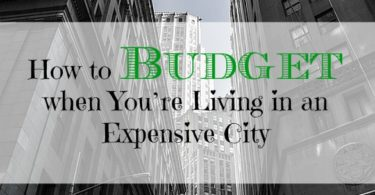 budgeting in an expensive city, living in an expensive city, budgeting in the city