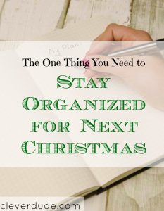 organizing for Christmas, planning for Christmas , tips to stay organized