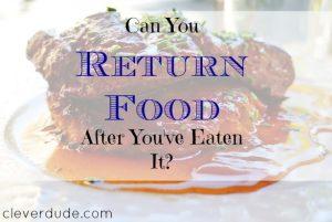 restaurant policies, returning food, steak