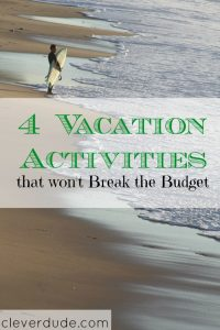 vacation activities, budget vacation activities, things to do on vacation