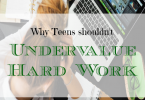 work tips, teenager working tips, value of hard work