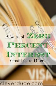 credit card tips, beware of zero percent interest rates, credit card advice